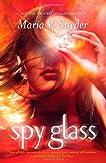 Spy Glass (Glass, #3)