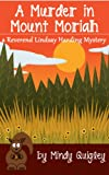 A Murder in Mount Moriah (a Reverend Lindsay Harding Mystery)