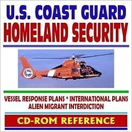 US Coast Guard Homeland Security Vessel Response Plan International Plans Alien Migrant