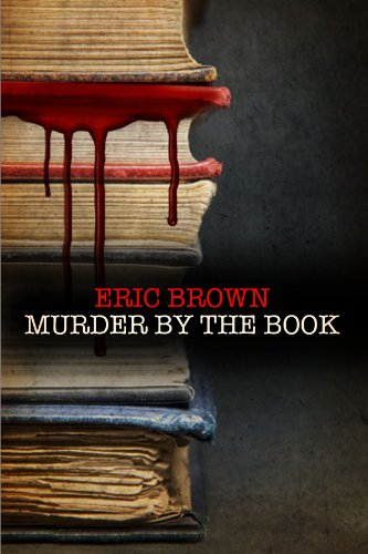 Murder by the Book by Eric Brown
