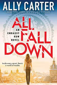 Embassy Row #1: All Fall Down by Ally Carter| wearewordnerds.com