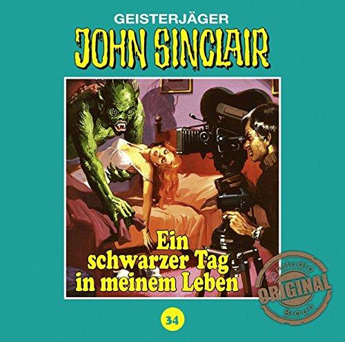 John Sinclair (34) Ein schwarzer Tag in meinem Leben (Jason Dark) Tonstudio Braun / Lübbe Audio 2016
