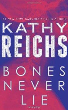 Bones Never Lie: A Novel (Temperance Brennan) by Kathy Reichs| wearewordnerds.com