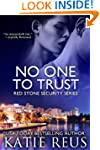 No One to Trust (Red Stone Security S...