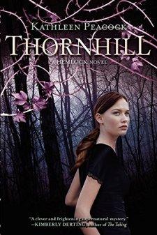 Thornhill: A Hemlock Novel by Kathleen Peacock| wearewordnerds.com