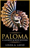 Paloma: A Laurent & Dove Mystery