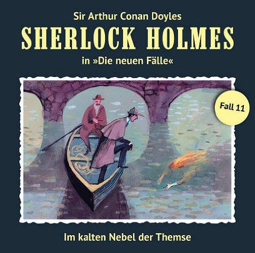 Sherlock Holmes - Die neuen Fälle (11) Im kalten Nebel der Themse (Romantruhe Audio)
