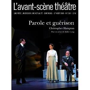 Parole et Guérison ; L'avant-scene theatre n° 1267