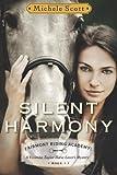 Silent Harmony:  A Vivienne Taylor Horse Lover's Mystery (Fairmont Riding Academy)