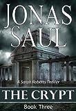 The Crypt (The Sarah Roberts Series Book Three)