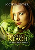 Out of Reach (The Wanderer Series Book 1)
