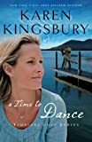 A Time to Dance: Newly Repackaged Edition (Timeless Love Series)