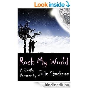 ROCK MY WORLD: a ghostly romance
