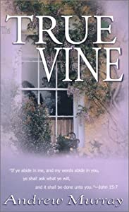 "Cover of ""True Vine"""