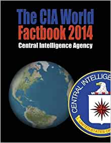 The CIA World Factbook 2014 Central Intelligence Agency