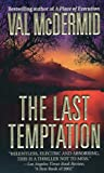 The Last Temptation: A Novel (Tony Hill / Carol Jordan Book 3)