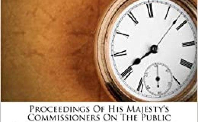 Proceedings Of His Majesty S Commissioners On The Public