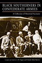 Black Southerners in Confederate Armies: A Collection of Historical Accounts