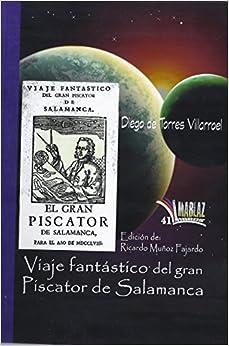 Viaje fantástico del gran Piscator de Salamanca