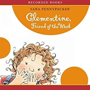 Clementine, Friend of the Week: Clementine Series, Book 4