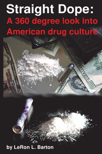 Straight Dope: A 360 degree look into American drug culture
