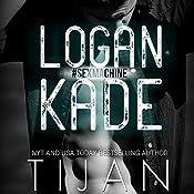 Logan Kade | [ Tijan]
