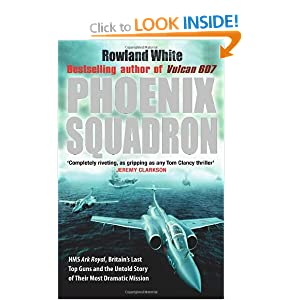 Phoenix Squadron by Rowland White - Amazon UK
