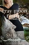 Gray Moon Rising (Seasons of the Moon, Book 4)