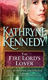 The Fire Lord's Lover: An entrancing and unique blend of historical romance and fantasy (The Elven Lords Book 1)
