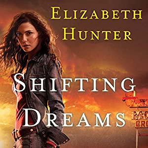 Shifting Dreams | [Elizabeth Hunter]