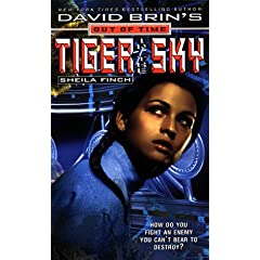 David Brin's Out of Time Tiger in Sky (David Brin's Out of Time)