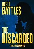 The Discarded (A Jonathan Quinn Novel Book 8)