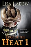 Edge of the Heat: Edge of the Heat Romantic Suspense Series