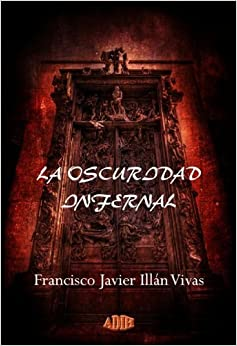 La oscuridad infernal<span style=