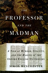 "Cover of ""The Professor and the Madman: A..."