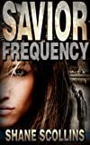Savior Frequency (Frequency Series Book 1)