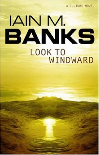 Look To Windward, by Iain M Banks