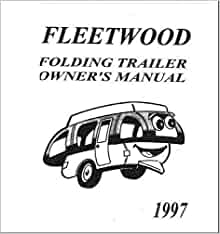 COLEMAN Popup Trailer Owners Manual-1997 Destiny Sea Pine
