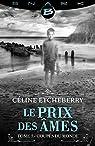 Le Prix des âmes, T1 : Coupés du monde par Céline Etcheberry