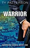The Warrior (Warriors Series Book 1)