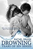 Drowning (Tears of Sin Series)