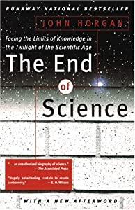 "Cover of ""The End Of Science: Facing The ..."