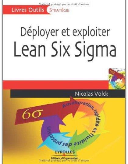 Déployer et exploiter Lean Six Sigma