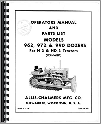 Allis Chalmers 962 Dozer Attachment Operators Manual