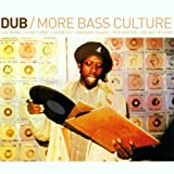 Dub: More Bass Culture