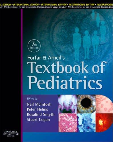 Forfar & Arneil Textbook of Pediatrics, International Edition