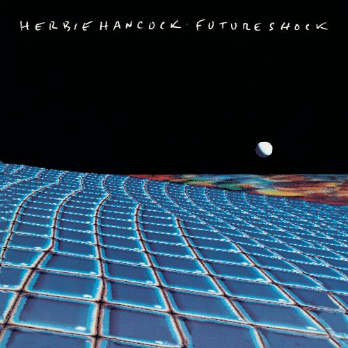 Herbie Hancock-Future Shock-(MOCCD 13171)-Remastered-CD-FLAC-2014-WRE Download
