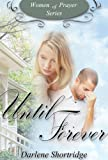 Until Forever (Women of Prayer)