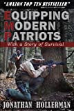 EMP: Equipping Modern Patriots: A Story of Survival