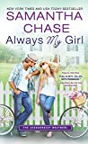 Always My Girl (The Shaughnessy Brothers Book 3)